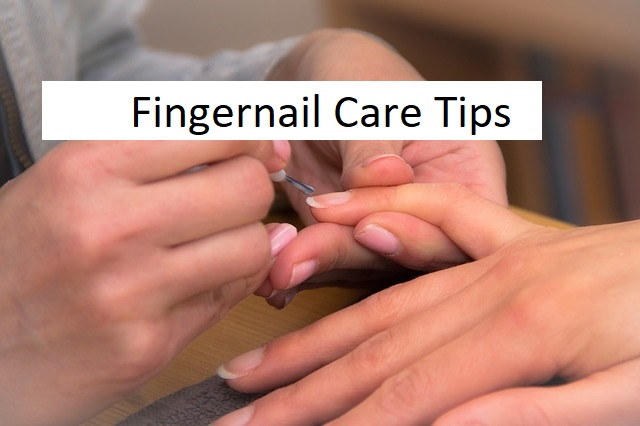 fingernail care tips